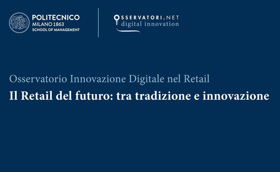 Il Retail del futuro: tra tradizione e innovazione
