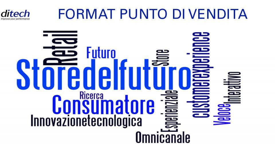 Format punto di vendita del futuro