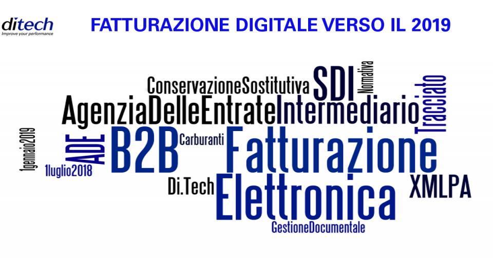 Fatturazione Digitale verso il 2019 #2
